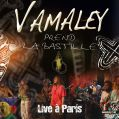 Vamaley prend La Bastille - Live à Paris - CD